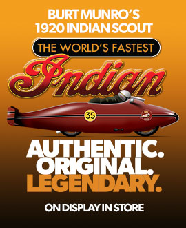 "See the original ""World´s Fastest Indian"" on display in store - FREE to view during normal shop hours"